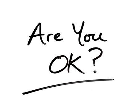 """Asking People """"Are You Okay"""" May Not Be Enough"""